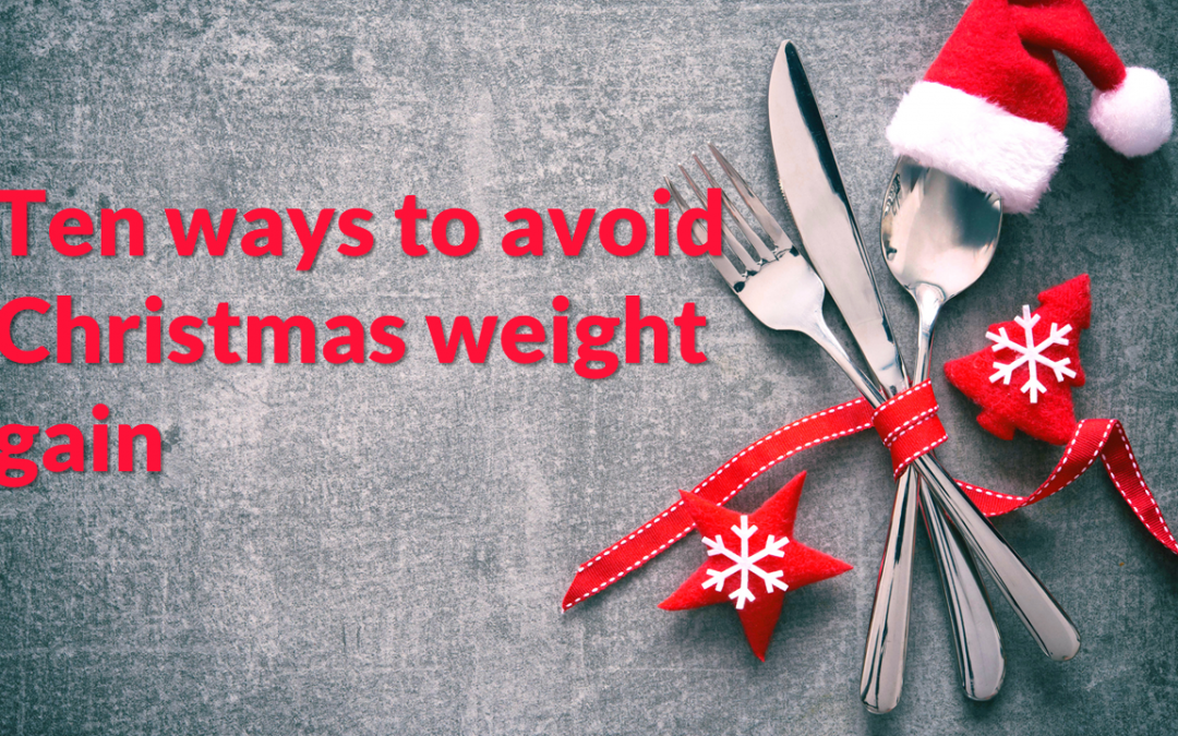 Ten ways to avoid Christmas weight gain